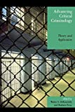 img - for Advancing Critical Criminology: Theory and Application (Critical Perspectives on Crime and Inequality) by (2006-06-22) book / textbook / text book