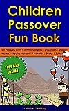 Children s Passover Fun Book: 68 Pages: Seder | Haggadah | Afikomen | Moses | Ten Plagues | Chametz | Matzah | Songs