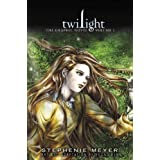 Twilight: The Graphic Novel, Volume 1 (The Twilight Saga) ~ Stephenie Meyer