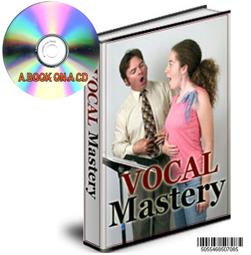 A Guide to Vocal Mastery on A CD