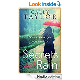 Secrets and Rain: a heart-warming short story collection