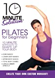 10 Minute Solution: Pilates for Beginners [DVD] [Import]