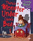 img - for There's a Monster Under Liam's Bed!: Monster Under My Bed book / textbook / text book