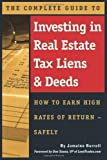 img - for The Complete Guide to Investing in Real Estate Tax Liens & Deeds: How to Earn High Rates of Return - Safely by Burrell, Jamaine (2006) Paperback book / textbook / text book