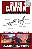 img - for Grand Canyon: The Complete Guide: Grand Canyon National Park book / textbook / text book
