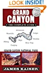 Grand Canyon: The Complete Guide: Gra...