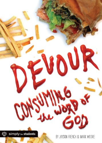 Devour: Consuming the Word of God PDF