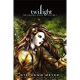 Twilight: The Graphic Novel,  Volume 1 (Twilight the Graphic Novel 1)by Stephenie Meyer