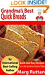 Grandma's Best Quick Breads: Grandma'...