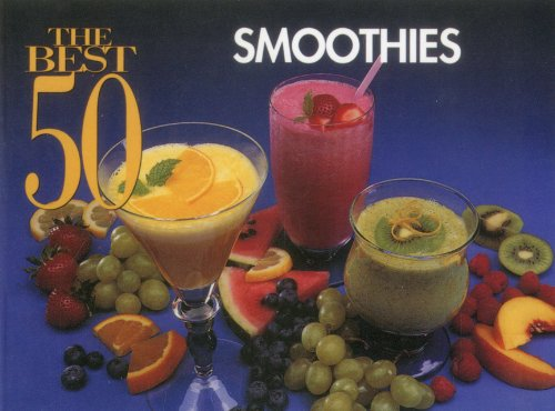 The Best 50 Smoothies by Joanna White