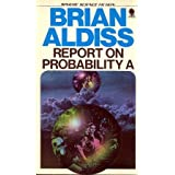 Report on probability A (Sphere science fiction)by Brian W Aldiss