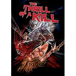 Thrill Of A Kill, The
