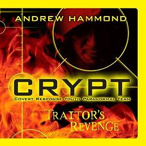 Crypt: Traitor's Revenge | [Andrew Hammond]