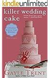 Killer Wedding Cake (Daphne Martin Cake Mystery)