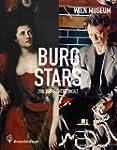 Burgstars: 200 Jahre Theaterkult