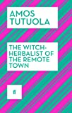 The Witch-Herbalist of the Remote Town