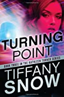 Turning Point (The Kathleen Turner Series)
