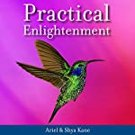 Practical Enlightenment | Ariel Kane,Shya Kane