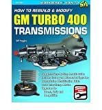Cliff Ruggles How to Rebuild & Modify GM Turbo Hydra-Matic 400 Transmissions (S-A Design Workbench Series) Ruggles, Cliff ( Author ) Jun-15-2011 Paperback