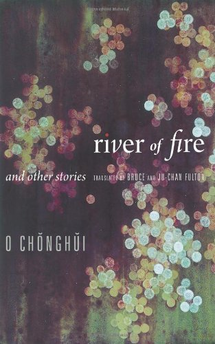 River of Fire and Other Stories (Weatherhead Books on Asia)
