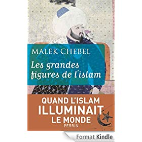 Les grandes figures de l'Islam