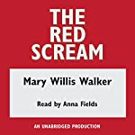 The Red Scream | Mary Willis Walker