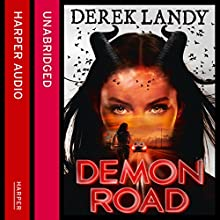 Demon Road (       UNABRIDGED) by Derek Landy Narrated by Kathryn Griffiths