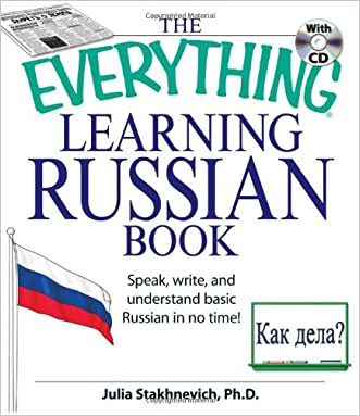 The Everything Learning Russian Book with CD: Speak, write, and understand Russian in no time! written by Julia Stakhnevich