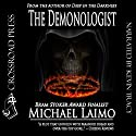 The Demonologist Audiobook by Michael Laimo Narrated by Kevin R. Tracy