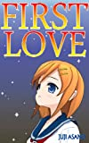 FIRST LOVE (English Edition)