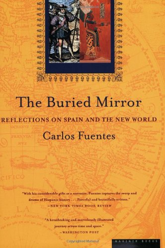 The Buried Mirror: Reflections On Spain And The New World front-910455