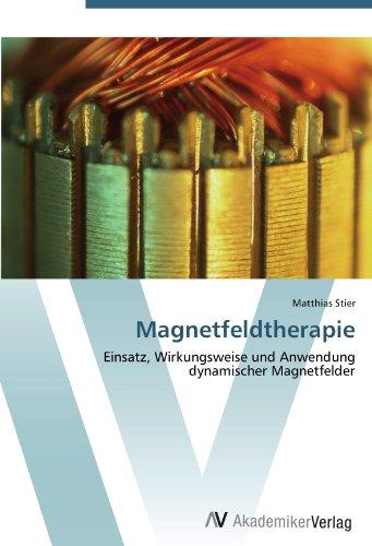 Magnetfeldtherapie: Einsatz, Wirkungsweise und Anwendung dynamischer Magnetfelder