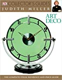 Art Deco (Dk Collector's Guides) (0132081296) by Miller, Judith