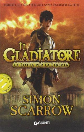 La lotta per la libertà Il gladiatore PDF