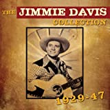 The Jimmie Davis Collection 1929 - 1947