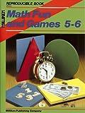 Math Fun and Games, Grades 5-6