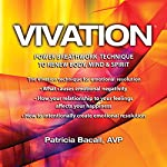 Vivation 2-Audio Set: Supercharge and Renew Mind, Body and Spirit | Patricia Bacall