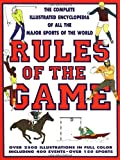 Rules Of The Game: The Complete Illustrated Encyclopedia of All the Sports of the World (0312119402) by Diagram Group