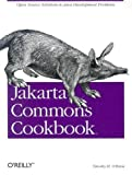 Jakarta Commons Cookbook (059600706X) by Timothy M. O'Brien