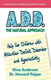 img - for A.D.D.: The Natural Approach book / textbook / text book