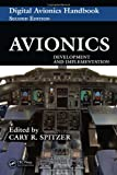 Avionics: Development and Implementation (The Avionics Handbook, Second Edition)