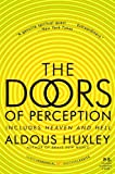 Doors Of Perception; Heaven And Hell (Turtleback School & Library Binding Edition) (1417628596) by Aldous Huxley