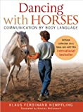 img - for Dancing with Horses: Communication with Body Language book / textbook / text book