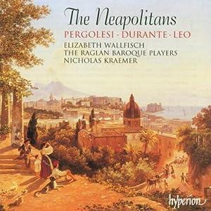 The Neapolitans / Pergolesi - Durante - Leo