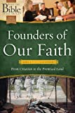 Founders of Our Faith: Genesis through Deuteronomy: From Creation to the Promised Land (What the Bible Is All About Bible Study Series) (0830759484) by Mears, Henrietta C.