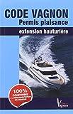 Code Vagnon Permis Plaisance Extension Hauturiere 2015...
