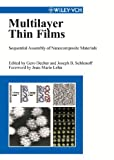 img - for Multilayer Thin Films: Sequential Assembly of Nanocomposite Materials book / textbook / text book