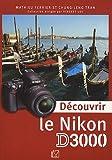 echange, troc Mathieu Ferrier, Chung-Leng Tran - Découvrir le Nikon D3000