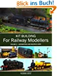 Kit Building for Railway Modellers: 2