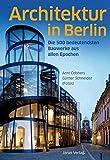 Image de Architektur in Berlin: Die 500 bedeutendsten Bauwerke aus allen Epochen